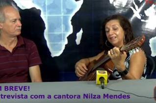 EM BREVE! Entrevista com a cantora Nilza Mendes na TV JAMPA