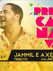 Pré Carnaval Jammil e Axé Retrô por Jack Tequila